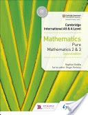 AS AND A LEVEL PURE MATHEMATICS 2 AND 3