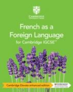 Cambridge IGCSE™ French as a Foreign Language Teacher's Resource with Cambridge Elevate