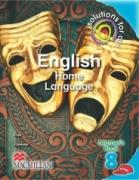 SOLUTIONS FOR ALL English Home Language Grade 8 Learner's Book